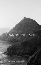 Transcendence by bookworm_bimbo