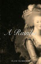 A Rainha by AliceGuimares