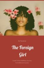 The Foreign Girl by tanaenae