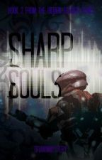 Sharp Souls: A Red vs Blue Fanfic [FelixxReader] Book #2 by DrawnMystery