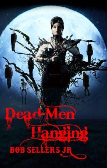 Dead-Men Hanging