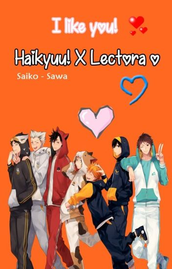 I like you | Haikyuu!! X Lectora