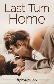 Last Turn Home by MackieJay