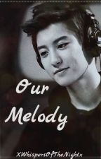 {Our Melody.} ♪ Park Chanyeol by xWhispersOfTheNightx