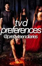 TVD/TO Preferences by prettyteendiaries