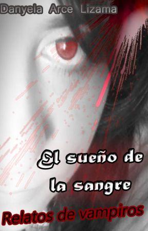 El sueño de la sangre: Relatos de vampiros by Inorisam