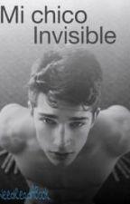 Mi chico invisible  by INeedReadABook