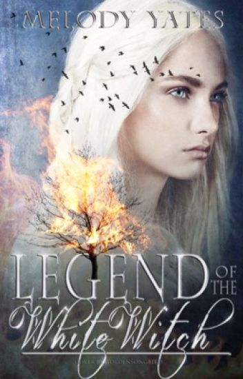 Legend of the White Witch {#Wattys2016}