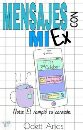 Mensajes Con Mi Ex©