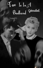 Tao Is In A Badland by Geimalod