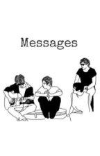 Messages | 5SOS by ImPretty0dd