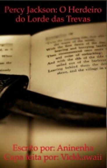 Percy Jackson o herdeiro do lorde das trevas