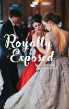 Royalty Exposed by evanenette