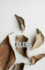Colors // frerard, joshler ✓ by shamelessc