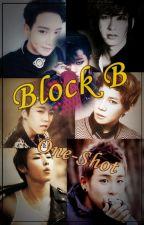 One shots de Block B {TERMINADA} by Minhye_Kim
