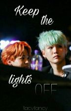 Keep the lights off | yoonmin by taevfancy