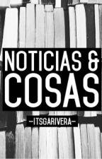 Noticias & Cosas by genesaorus