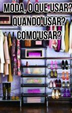 Tudo sobre Moda by MariaEduardaSoares0