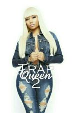 Trap Queen 2 by TameyiaJay
