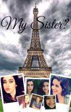 My Sister?→Camren  by cabellonaps