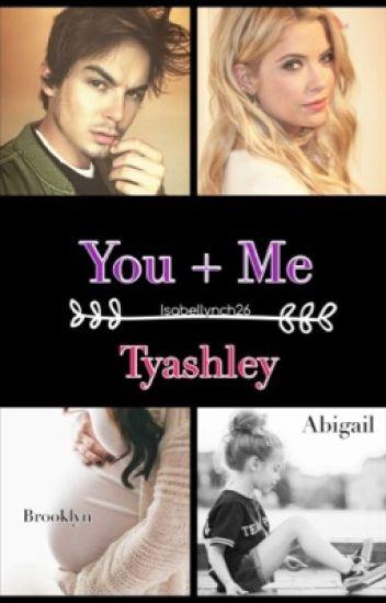 You + Me (Tyashley)