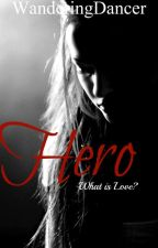 Hero [T/S Relationship & Arranged Marriage] by WanderingDancer
