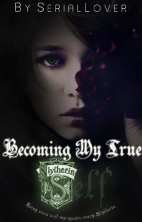 Becoming My True Self: Book One by SerialLover