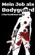 Mein Job als Bodyguard  (1D FF.) by SirynaWaterdrop