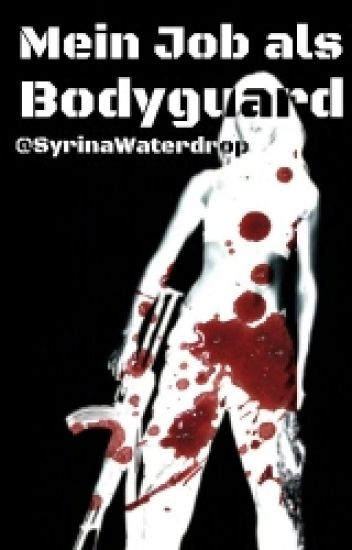 Mein Job als Bodyguard  (1D FF.)