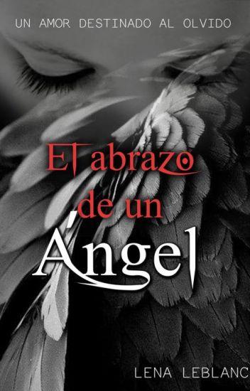 El abrazo de un Ángel