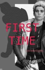 First Time (Cameron Boyce fanfiction) by sociallystupid_