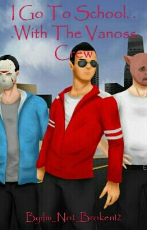 I Go To School     With The Vanoss Crew - Part One - Wattpad