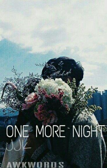 One more night [jjk]