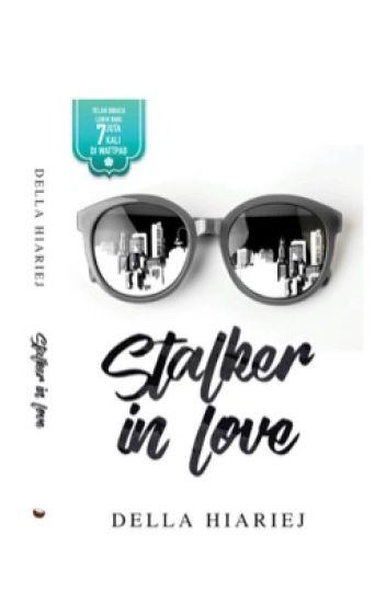 Stalker In Love [ SEGERA TERBIT ]