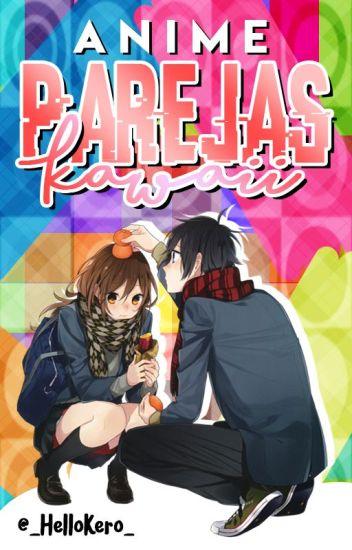 『Parejas Kawaii / anime』