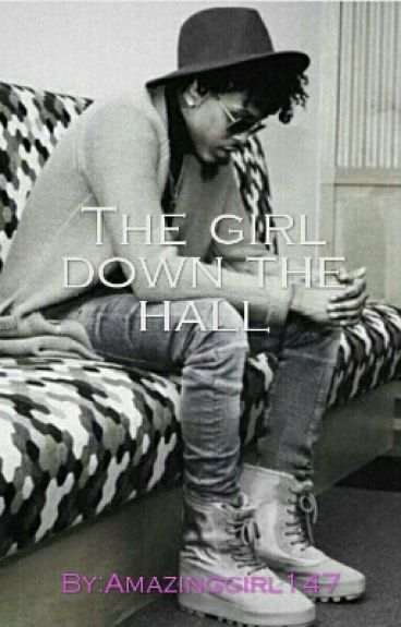 The girl down the hall