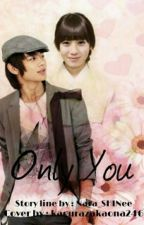 Only You [2min] by strawberry6104