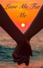 Love Me For Me (Hiccup x Reader) by allysa1374