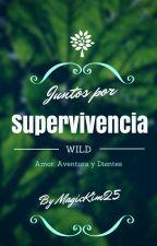 Juntos por Supervivencia by MagicKim25