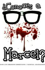 ¿Conoces a Marcel?  by Anahi093