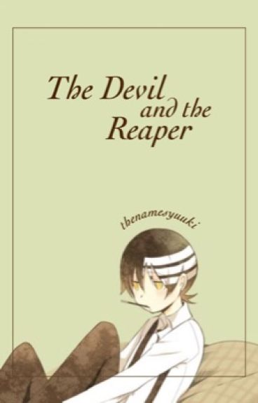 The Devil and The Reaper (Death the Kid x Reader)