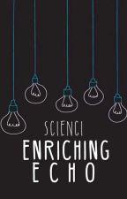Enriching Echo by scienci