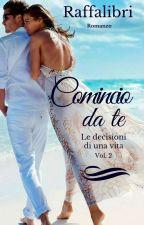 Comincio da te - Vol.2 by raffalibri