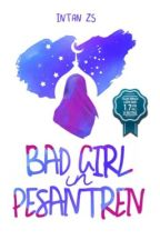 5. Bad Girl In Pesantren by intanzs