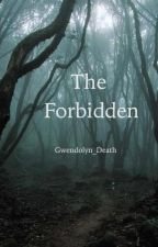 The Forbidden by Gwendolyn_Death