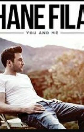 "You and Me"" [Shane Filan Fanfiction]"
