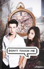 Don't touch me [c.d] by Cehoodxox