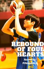 Rebound Of Foul Hearts by JoemarAncheta