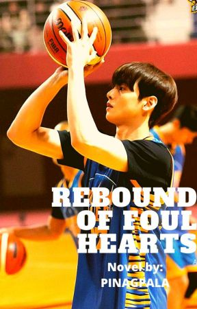 Rebound Of Foul Hearts by JoemarAncheta
