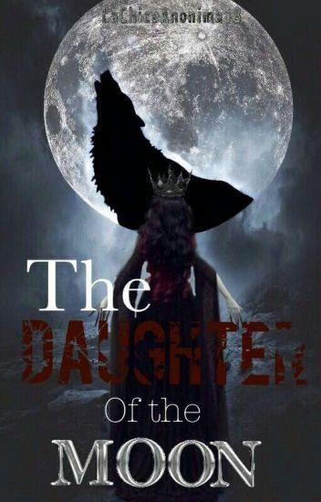 The Daughter Of The Moon (2°temporada de Miradas Cruzadas)